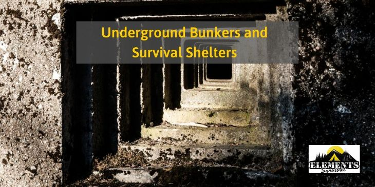 Best Underground Bunkers and Survival Shelters